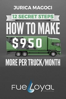 Learn 12 Secret Steps <br> How To Make $950 More per Truck / Month