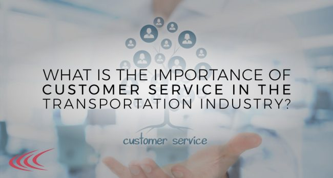 importance of improving transportation industry customer service