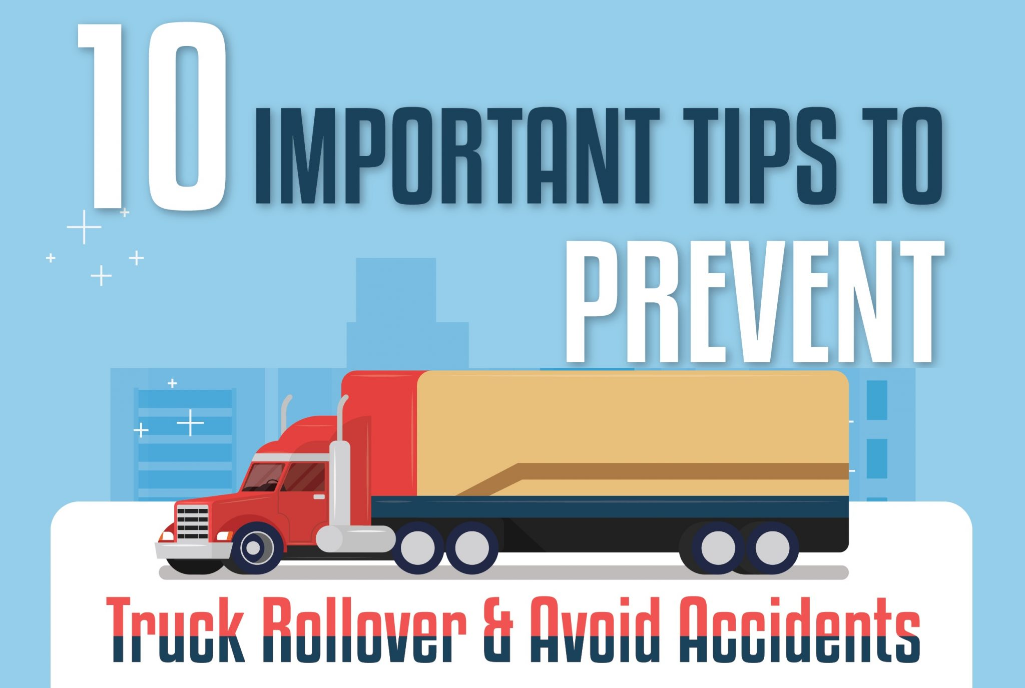 INFOGRAPHIC: Important Tips to Prevent Truck Rollover and Avoid Accidents