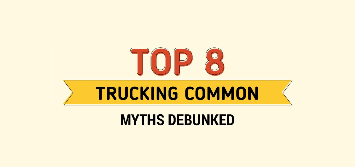 INFOGRAPHIC: Top 8 Trucking Common Myths Debunked
